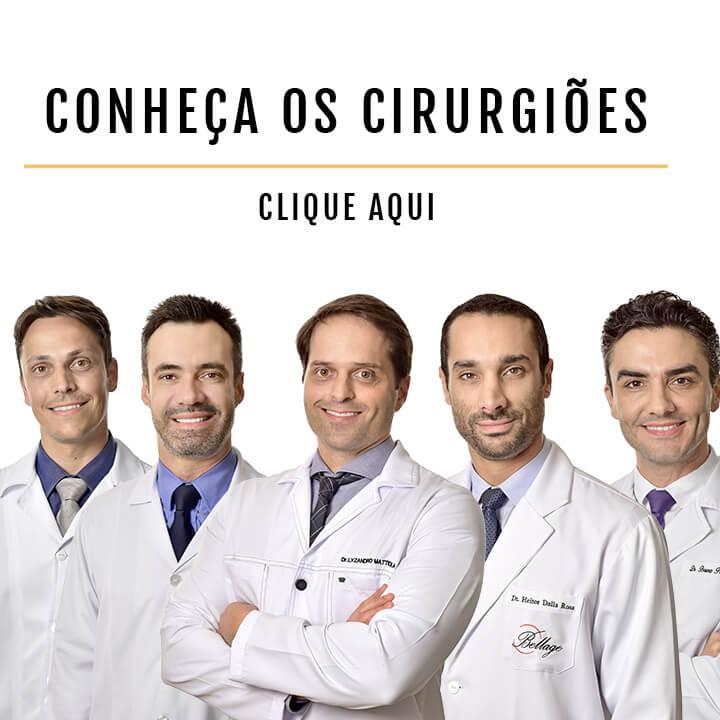 Conheça os cirurgiões